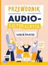 Przewodnik dla audiokulturalnych