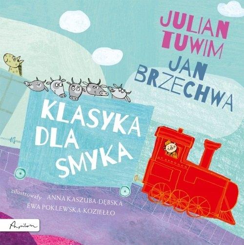 Klasyka dla smyka Tuwim Julian, Brzechwa Jan