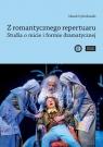 Z romantycznego repertuaru Studia o micie i formie dramatycznej. Dybizbański Marek