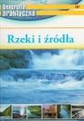 Geografia praktyczna - Rzeki i źródła