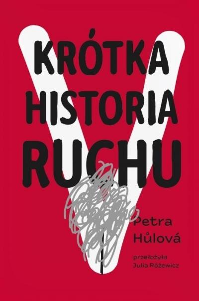 Krótka historia Ruchu Petra Hulova