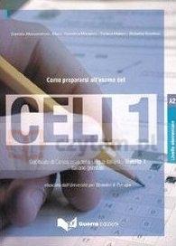 Come prepararsi all'esame del CELI 1 Elementare A2 Daniela Alessandroni