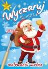 Wyczaruj święta Mikołaj Malowanki wodne