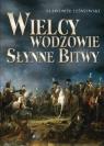 Wielcy wodzowie Słynne bitwy  Leśniewski Sławomir