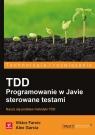 TDD Programowanie w Javie sterowane testami Farcic Viktor, Garcia Alex