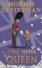 Two Weeks with the Queen Morris Gleitzman