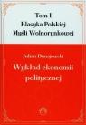 Wykład ekonomii politycznej Tom 1