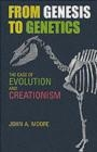 From Genesis to Genetics John A. Moore, J Moore