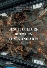 Jesuit culture between texts and arts