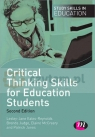 Critical Thinking Skills for Education Students. 2nd ed.