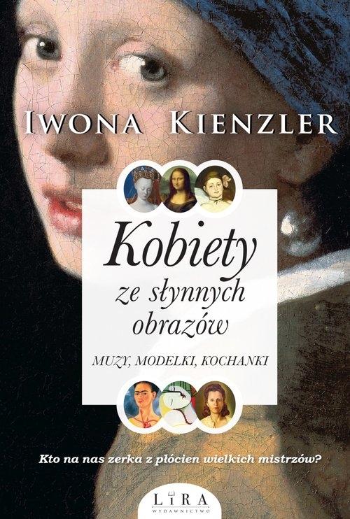 Kobiety ze słynnych obrazów Kienzler Iwona