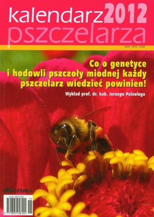 Kalendarz pszczelarza 2012