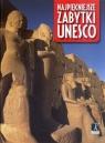 Najpiękniejsze zabytki Unesco