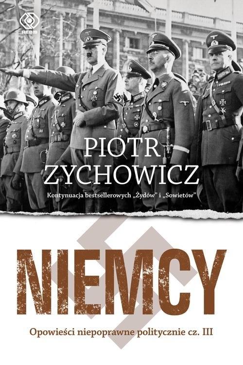 Niemcy Zychowicz Piotr