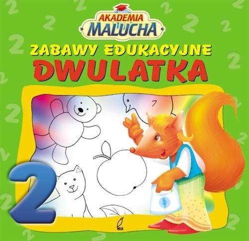 Zabawy edukacyjne dwulatka praca zbiorowa