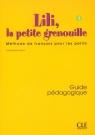 Lili, la petite grenouille Niveau 1 Guide pédagogique