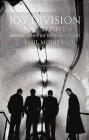 Joy Division: Piece by Piece Paul Morley
