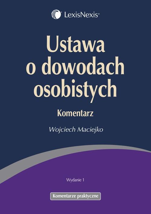 Ustawa o dowodach osobistych Komentarz Maciejko Wojciech