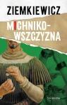 Michnikowszczyzna Ziemkiewicz A. Rafał