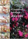 Włochy. W poszukiwaniu włoskiego dolce vita