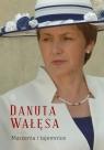 Marzenia i tajemnice Wałęsa Danuta