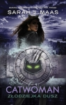 Catwoman: Złodziejka dusz Maas Sarah J.