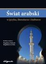 Świat arabski w języku literaturze i kulturze Kubarek Magdalena, Lewicka Magdalena