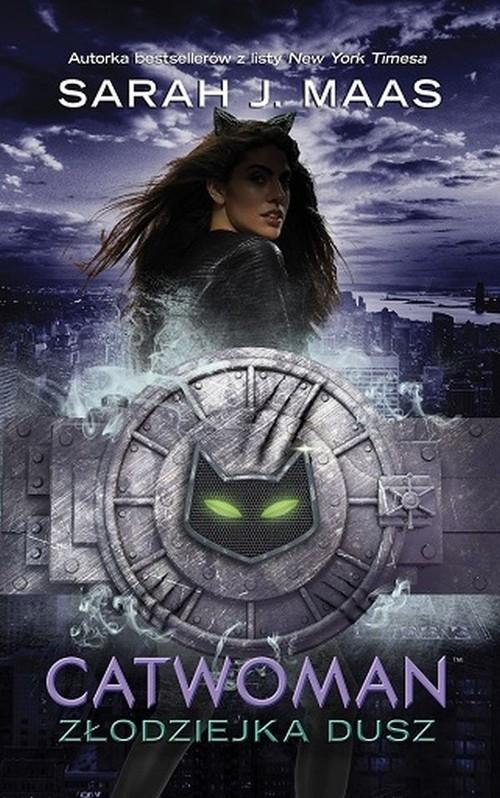 Catwoman Złodziejka dusz Maas Sarah J.