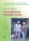 Zwyrodnienia narządu ruchu Szczygłowski Jerzy