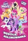 My Little Pony The Movie. Wesoła kolorowanka