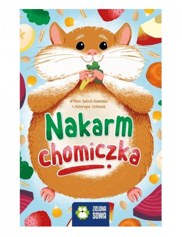 Nakarm chomiczka Sobich-Kamińska Anna