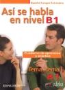 Asi se habla en nivel B1 /Edelsa Vanessa Coto Bautista, Anna Turza Ferré