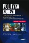 Polityka kohezji i konwergencja gospodarcza regionów Polski oraz krajów Unii Europejskiej