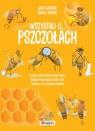 Wszystko o pszczołach Guichard Jack, Xenard Carole