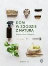 Dom w zgodzie z naturą. Żyj prosto, zdrowo i ekologicznie Liu Christine