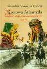 Kresowa Atlantyda Tom 4 Historia i mitologia miast kresowych. Kołomyja, Nicieja Stanisław Sławomir