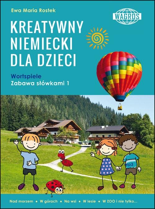 Kreatywny niemiecki dla dzieci Rostek Ewa Maria