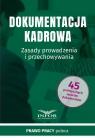 Dokumentacja Kadrowa Zasady prowadzenia i przechowywania Praca zbiorowa
