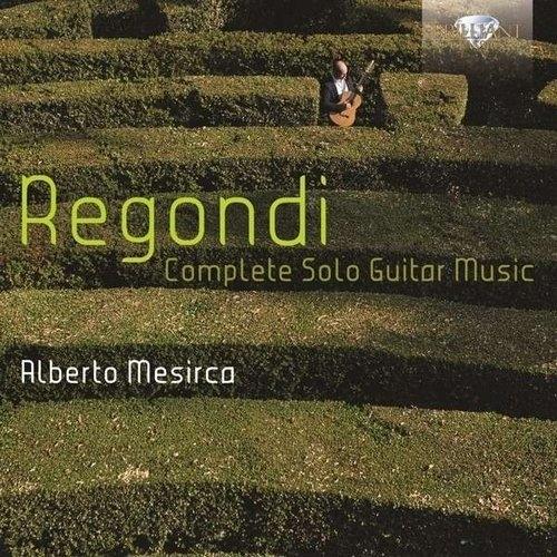 Regondi: Complete Solo Guitar Music REGONDI, G.