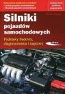 Silniki pojazdów samochodowych Podręcznik do kształcenia w zawodach