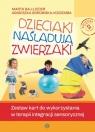 Dzieciaki naśladują zwierzaki Zestaw kart do terapii integracji Baj-Lieder Marta, Borowska-Kociemba Agnieszka