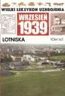 Wielki Leksykon Uzbrojenia Wrzesień 1939 Tom 167