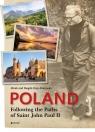 Poland Following the Paths of Saint John Paul II Osip-Pokrywka Mirek i Magda