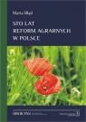 Sto lat reform agrarnych w Polsce Błąd Marta