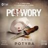 Potwory. Audiobook Anna Potyra