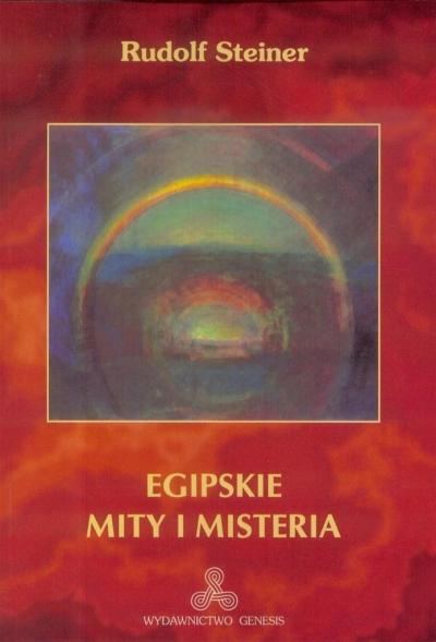 Egipskie mity i misteria Steiner Rudolf
