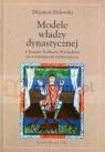 Modele władzy dynastycznej w Europie Środkowo-Wschodniej we wcześniejszym średniowieczu