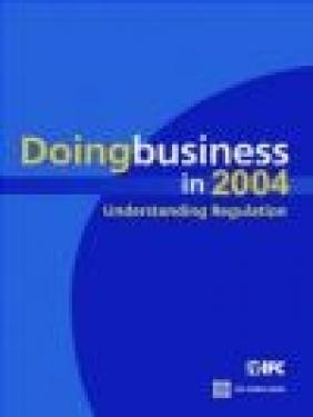 Doing Business in 2004 World Bank,  World Bank,  World Bank