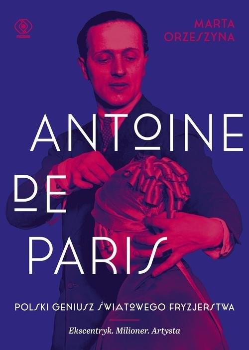 Antoine de Paris Orzeszyna Marta