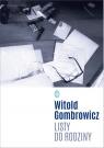 Listy do rodziny Gombrowicz Witold